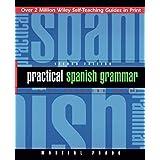 Practical Spanish Grammar: A Self-Teaching Guide, 2nd Edition