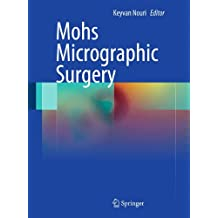 Mohs Micrographic Surgery