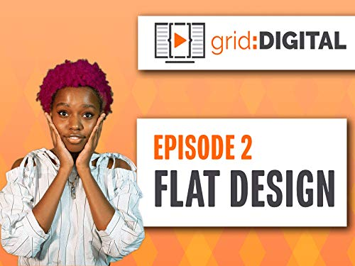 - grid:Digital Episode 002 | Flat Design Aesthetic
