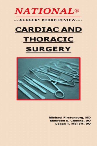Cardiac and Thoracic Surgery (National Surgery Board Review) (Volume 3)