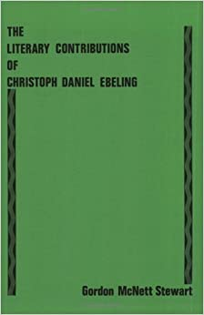 The Literary Contributions of Christoph Daniel Ebeling