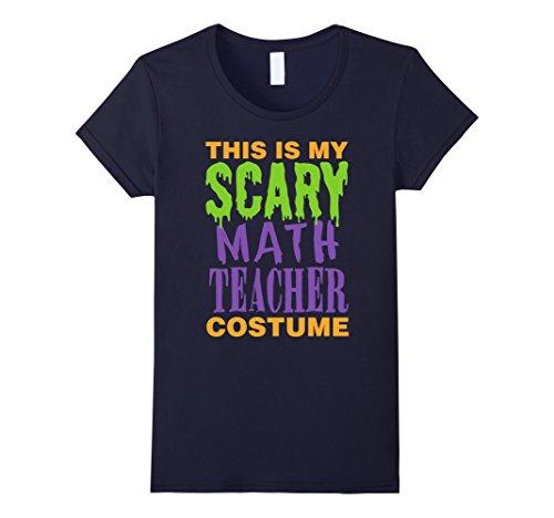 Women's Math Teacher - Scary Costume T-Shirt Small Navy (Teacher Costume)