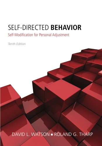 Self-Directed Behavior: Self-Modification for Personal Adjustment by Brand: Cengage Learning