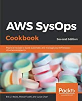 AWS SysOps Cookbook, 2nd Edition Front Cover