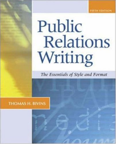 Public Relations Writing: The Essentials of Style and Format by McGraw-Hill Humanities/Social Sciences/Languages