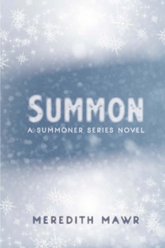 Read Online Summon (The Summoner Series) (Volume 1) pdf epub