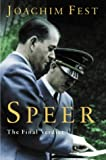 SPEER:A BIOGRAPHY: The Final Verdict
