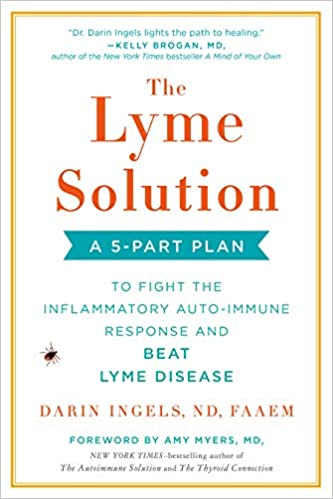 Amazon fr - The Lyme Solution: A 5-Part Plan to Fight the