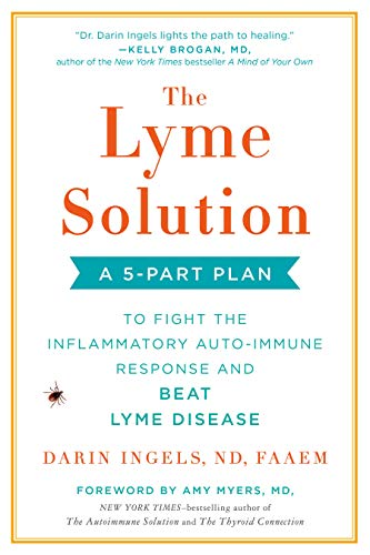 The Lyme Solution: A 5-Part Plan to Fight the Inflammatory Auto-Immune Response and Beat Lyme Diseas - http://medicalbooks.filipinodoctors.org
