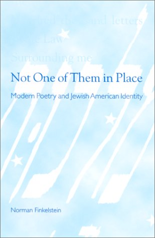 Download Not One of Them in Place: Modern Poetry and Jewish American Identity (SUNY series in Modern Jewish Literature and Culture) pdf