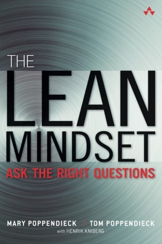 The Lean Mindset: Ask the Right Questions by Addison-Wesley Professional