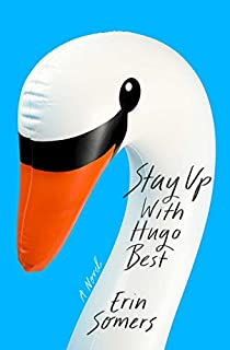 Book Cover: Stay Up with Hugo Best: A Novel