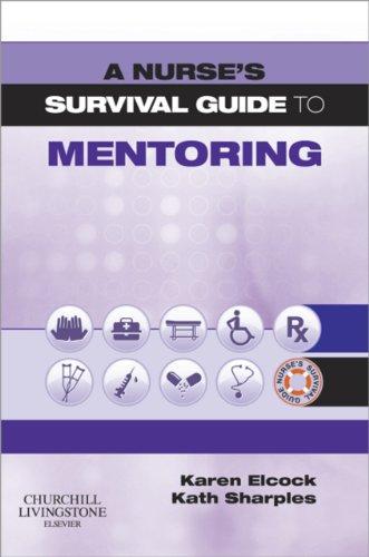 A Nurse's Survival Guide to Mentoring Pdf