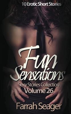 [ FUN SENSATIONS: 10 EROTIC SHORT STORIES Paperback ] Seager, Farrah ( AUTHOR ) Mar - 13 - 2014 [ Paperback ]