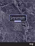 Pharmacoeconomics and Outcomes 9781880401781