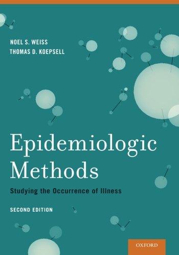 Epidemiologic Methods: Studying The Occurrence Of Illness - http://medicalbooks.filipinodoctors.org