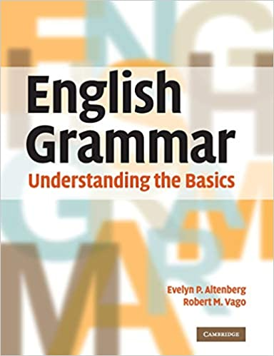 affbe2ba78 English Grammar: Understanding the Basics: Evelyn P. Altenberg ...