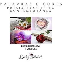 Palavras e Cores- SÉRIE COMPLETA - BUNDLE: Coleção de Poesia Brasileira Contemporânea