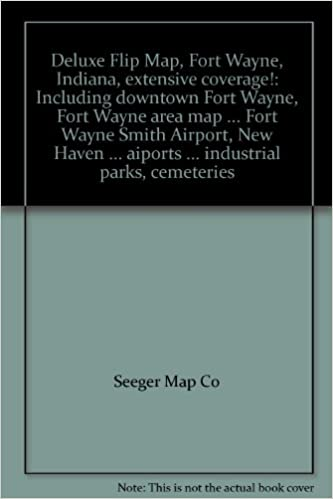 Deluxe Flip Map Fort Wayne Indiana Extensive Coverage Including