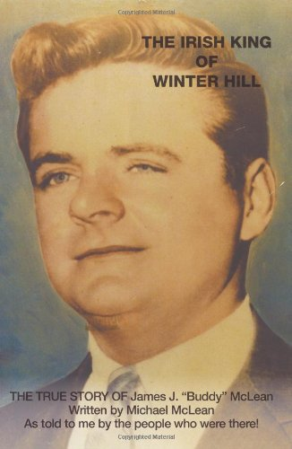 - The Irish King of Winter Hill: The True Story of James J. Buddy McLean