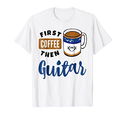 First Coffee Then Guitar Music Lover Bass Clef Heart Mug T-Shirt