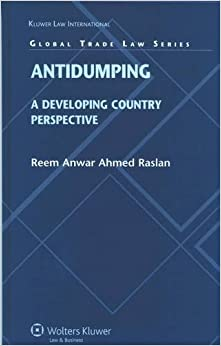 Antidumping: A Developing Country Perspective (Global Trade Law Series)