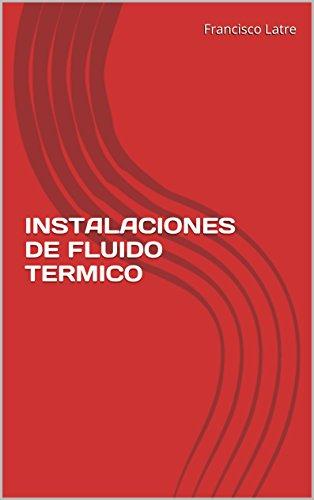 Descargar Libro Instalaciones De Fluido Termico Francisco Latre