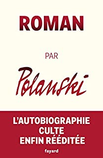 Roman par Polanski, Polanski, Roman