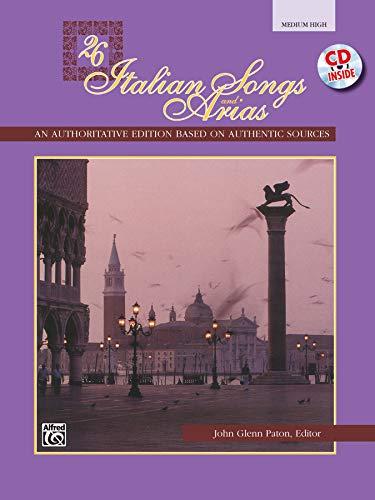 26 Italian Songs and Arias: Medium High Voice, Book & CD ()