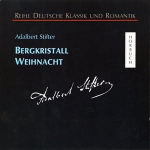 Bergkristall - Weihnacht Hörbuch