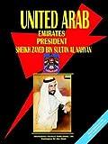 Uae President Sheikh Zayed Handbook, Usa Ibp Usa, 0739763474