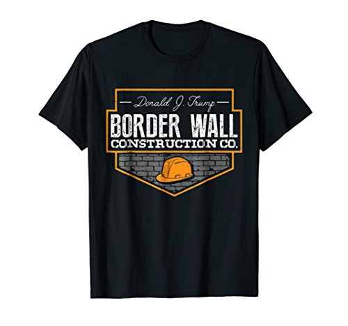 Supporter T-shirt - Border Wall Construction Company Trump T-Shirt