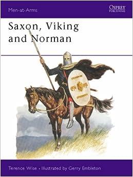 Book Saxon, Viking and Norman (Men-at-Arms Series: 85)