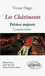 Victor Hugo, Les Châtiments : Poèmes majeurs, commentaires