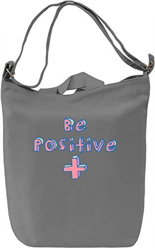 Be positive Borsa Giornaliera Canvas Canvas Day Bag| 100% Premium Cotton Canvas| DTG Printing|