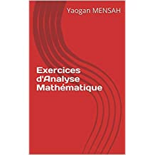 Exercices d'Analyse Mathématique (French Edition)