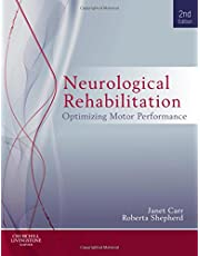 Neurological Rehabilitation: Optimizing motor performance