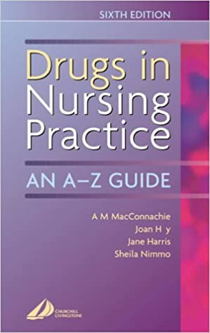Book Drugs in Nursing Practice: An A-Z Guide