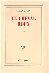 Le Cheval roux par Elsa Triolet