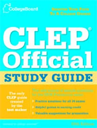 the college board clep official study guide 19th edition the rh amazon com Air Force CLEP Study Guide College Algebra CLEP Study Guides