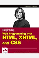 Beginning Web Programming with HTML, XHTML, and CSS (Wrox Beginning Guides) Paperback