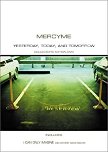 Amazon.com: Mercy Me - Yesterday, Today, and Tomorrow ...