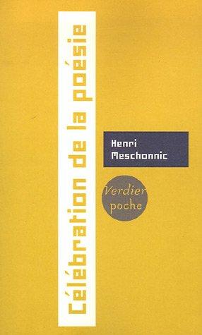 Célébration de la poésie Henri Meschonnic