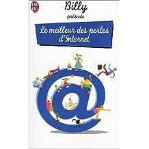 MEILLEUR DES PERLES D'INTERNET (LE)