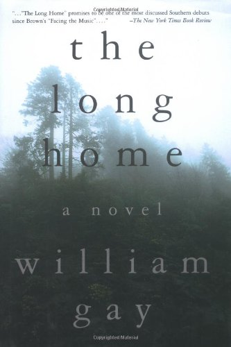 The Long Home William Gay