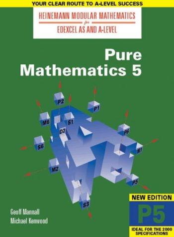 Download Heinemann Modular Maths For Edexcel AS & A Level Pure Maths 5 (P5) (Heinemann Modular Mathematics for Edexcel AS and A Level) ebook