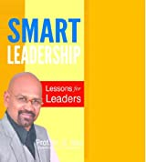 Smart Leadership : Lessons for Leaders
