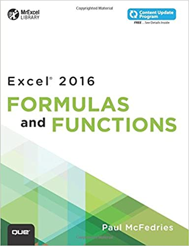 Excel 2016 Formulas And Functions Includes Content Update Program MrExcel Library Amazoncouk Paul McFedries 9780789755643 Books