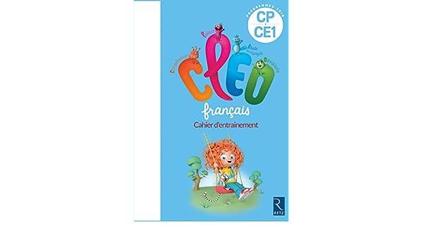 Français CP-CE1 CLEO : Cahier dentrainement: Antoine Fetet: 9782725635019: Amazon.com: Books