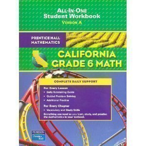Read Online Prentice Hall Mathematics California Grade 6 Math - All in One: Version a PDF